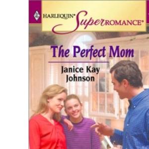 The Perfect Mum (Silhouette Superromance)