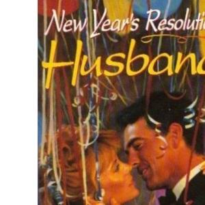 New Years Resolution, Husband