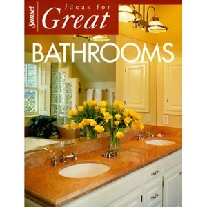 Ideas for Great Bathrooms (Ideas for great rooms)