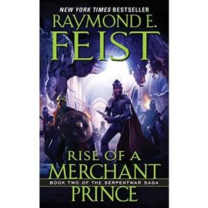 Rise of a Merchant Prince: Book Two of the Serpentwar Saga: 2