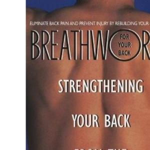 Breathworks for Your Back