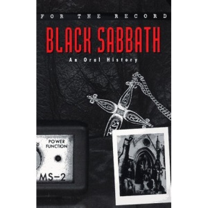 Black Sabbath: An Oral History (For the Record)