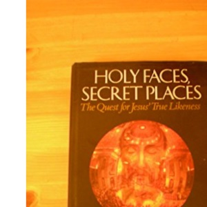 Holy Faces, Secret Places