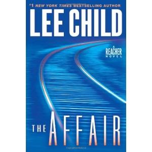 The Affair: A Reacher Novel (Jack Reacher)