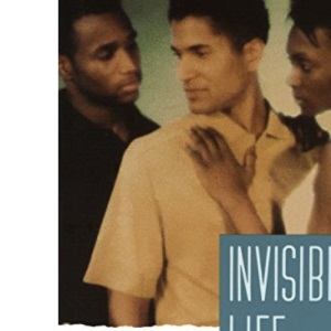 Invisible Life: A Novel: 1 (Invisible Life Trilogy)
