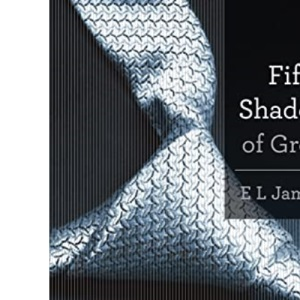 Fifty Shades Of Grey: Book One of the Fifty Shades Trilogy (Fifty Shades Of Grey Series, 1)