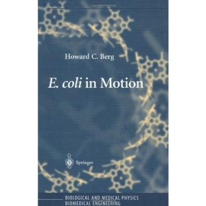 E. coli in Motion: Biological and Medical Physics Biomedical Engineering