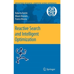 Reactive Search and Intelligent Optimization (Operations Research Computer Science Interfaces Series)