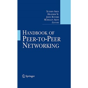 Handbook of Peer-to-Peer Networking