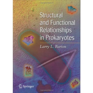 Structural and Functional Relationships in Prokaryotes