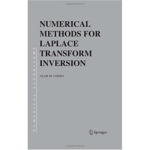 Numerical Methods for Laplace Transform Inversion (Numerical Methods and Algorithms)