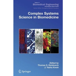 Complex Systems Science in Biomedicine (Topics in Biomedical Engineering. International Book Series)