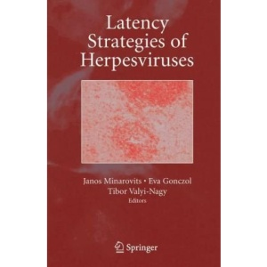 Latency Strategies of Herpesviruses