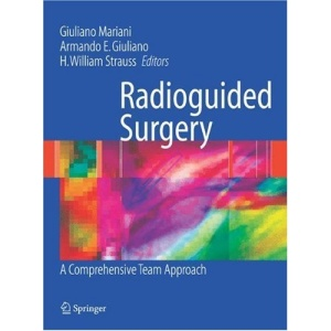 Radioguided Surgery: A Comprehensive Team Approach