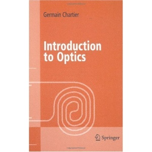 Introduction to Optics (Advanced Texts in Physics)