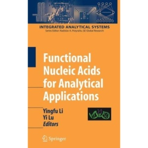 Functional Nucleic Acids for Analytical Applications (Integrated Analytical Systems)