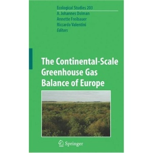 The Continental-Scale Greenhouse Gas Balance of Europe: Preliminary Entry 900 (Ecological Studies)