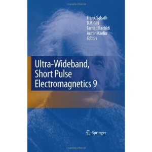 Ultra-Wideband, Short Pulse Electromagnetics 9
