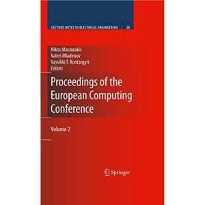 Proceedings of the European Computing Conference: Vol. 2 (Lecture Notes in Electrical Engineering): Volume 2: 28