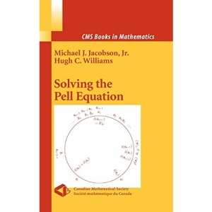 Solving the Pell Equation (CMS Books in Mathematics)