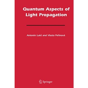 Quantum Aspects of Light Propagation