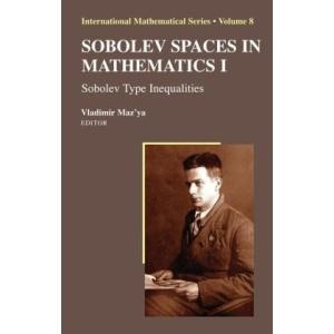 Sobolev Spaces in Mathematics I: Sobolev Type Inequalities: v. 1 (International Mathematical Series)