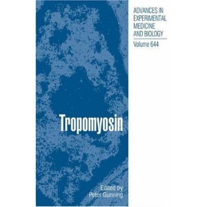 Tropomyosin: 644 (Advances in Experimental Medicine and Biology)