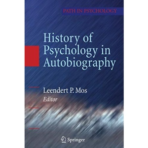 History of Psychology in Autobiography (Path in Psychology)