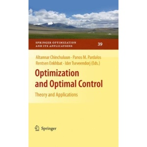 Optimization and Optimal Control: Theory and Applications (Springer Optimization and Its Applications)