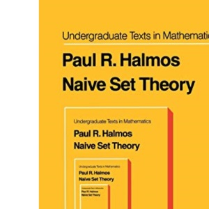 Naive Set Theory (Undergraduate Texts in Mathematics)