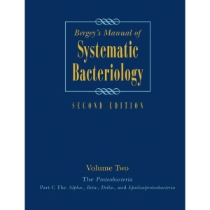 Bergey's Manual of Systematic Bacteriology: Volume 2 : The Proteobacteria: Proteobacteria v. 2 (Bergey's Manual/ Systemic Bacteriology (2nd Edition))