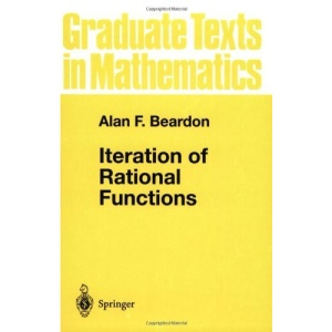 Iteration of Rational Functions: Complex Analytic Dynamical Systems (Graduate Texts in Mathematics)