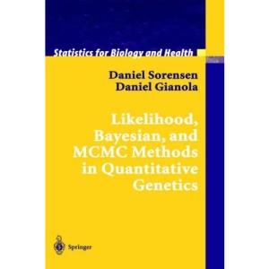Likelihood, Bayesian and MCMC Methods in Quantitative Genetics (Statistics for Biology and Health)