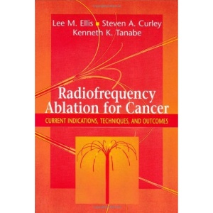 Radiofrequency Ablation for Cancer: Current Indications, Techniques and Outcomes