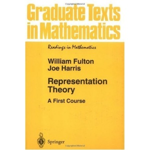 Representation Theory: A First Course (Graduate Texts in Mathematics / Readings in Mathematics)