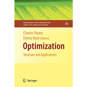 Optimization: Structure and Applications (Springer Optimization and Its Applications)