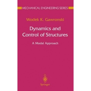 Dynamics and Control of Structures: A Modal Approach (Mechanical Engineering Series)