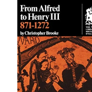 Norton Library History of England: 871-1272: From Alfred to Henry III