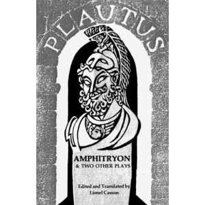 Amphitryon and Two Other Plays (Norton Library)