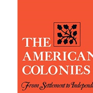 The American Colonies: From Settlement to Independence (Norton Paperback)