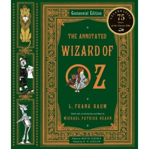 The Annotated Wizard of Oz: 0 (The Annotated Books)