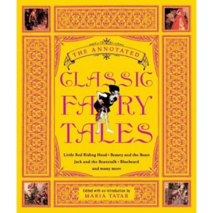 The Annotated Classic Fairy Tales: 0