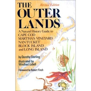 Outer Lands: A Natural History Guide to Cape COD, Martha's Vineyard, Nantucket, Block Island, and Long Island
