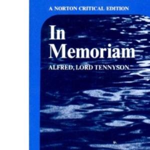 In Memoriam (Norton Critical Edition)