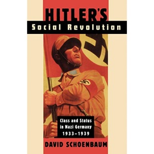 Hitler's Social Revolution: Class and Status in Nazi Germany, 1933-39 (Norton Paperback)