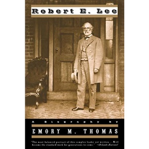 Robert E.Lee: A Biography