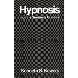Hypnosis for the Seriously Curious
