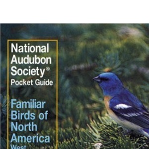 Familiar Birds of North America: Western Region (The Audubon Society pocket guides)