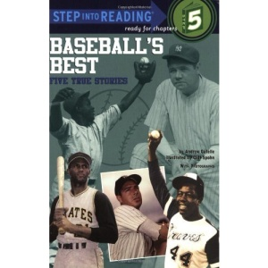Step into Reading Baseballs Best #: Five True Stories