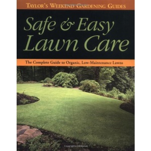 Safe and Easy Lawn Care (Taylor's Guides)